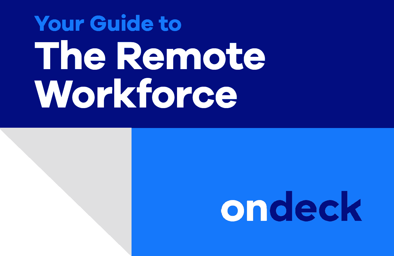 Guide to the Remote Workforce | OnDeck Small Business Loans